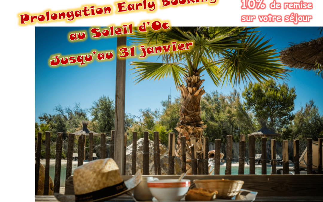 Early Booking jusqu'au 31 janvier