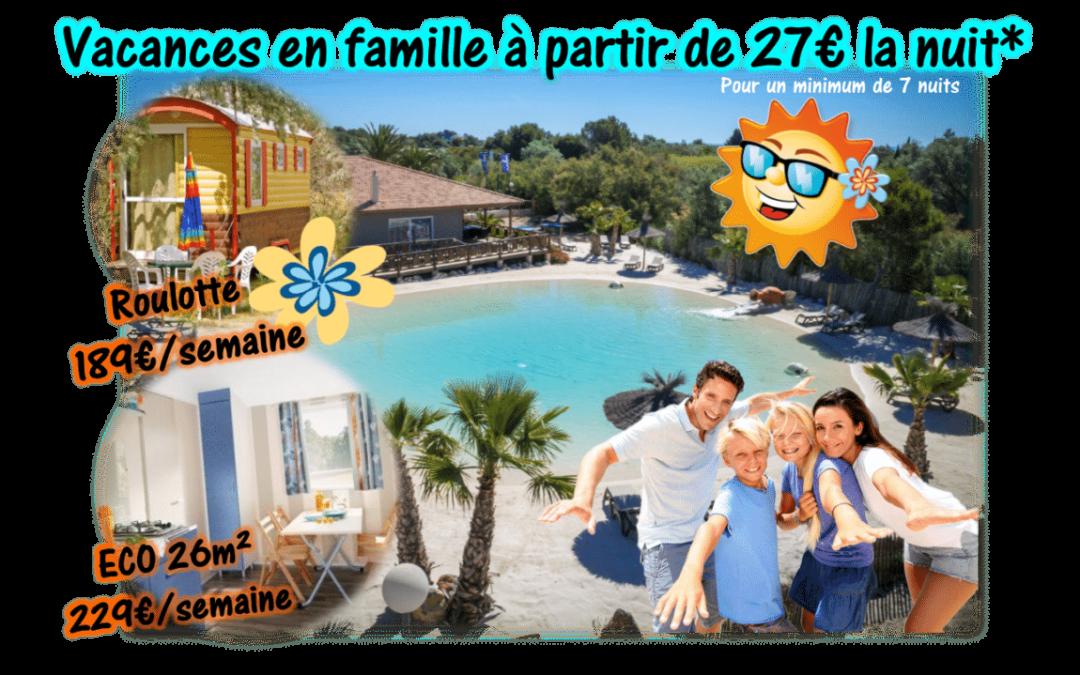 Vacances en famille à partir de 27€ la nuit !