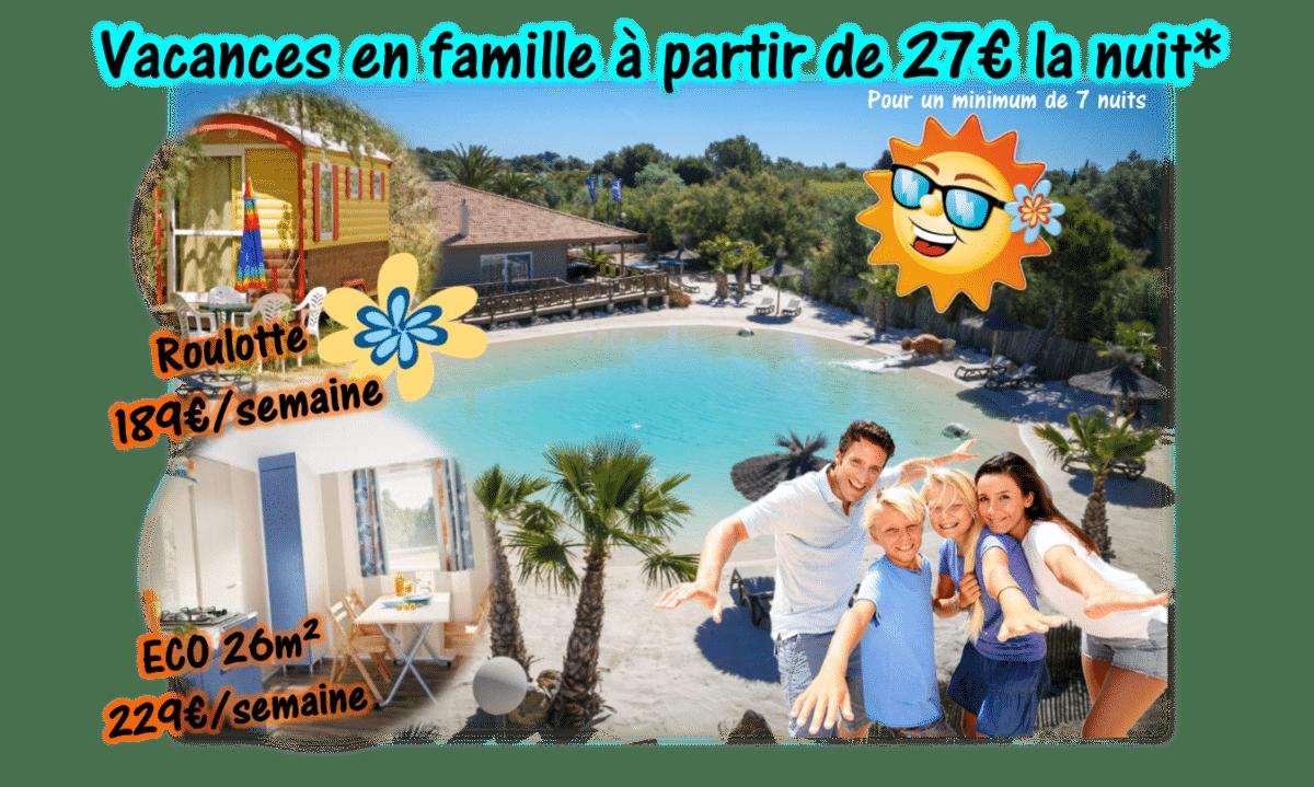Vacances en famille à partir de 27€ la nuit